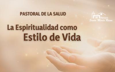 La Espiritualidad como Estilo de Vida